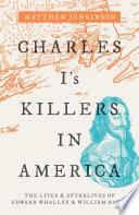 Charles I S Killers In America