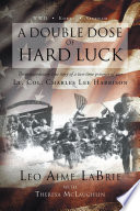 A Double Dose of Hard Luck