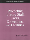 Protecting Library Staff  Users  Collections  and Facilities