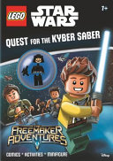 LEGO Star Wars: Quest for the Kyber Saber (Activity Book Wit