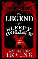 Legend of Sleepy Hollow and Other Ghostly Tales