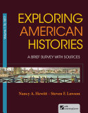 Exploring American Histories  A Brief Survey with Sources  Volume 1