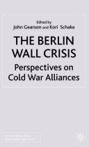 The Berlin Wall Crisis [Pdf/ePub] eBook