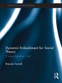 Dynamic Embodiment for Social Theory Pdf/ePub eBook