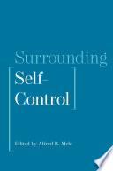 Surrounding Self-Control