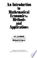 An Introduction to Mathematical Economics