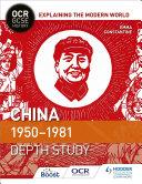 OCR GCSE History Explaining the Modern World  China 1950 1981