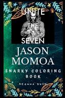 Jason Momoa Snarky Coloring Book