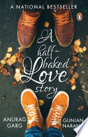 A Half-baked Love Story