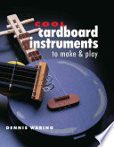 Cool Cardboard Instruments to Make & Play