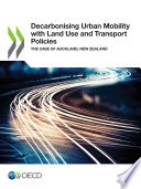 Decarbonising Urban Mobility With Land Use And Transport Policies The Case Of Auckland New Zealand Book PDF