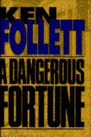 A Dangerous Fortune Book