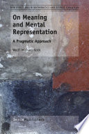 On Meaning and Mental Representation