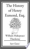 The History of Henry Esmond  Esq