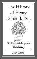 The History of Henry Esmond, Esq. Pdf/ePub eBook