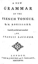A New Grammar of the French Tongue