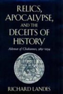 Relics  Apocalypse  and the Deceits of History