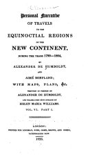 Personal Narrative of Travels to the Equinoctial Regions of the New Continent During the Years 1799-1804 ebook