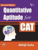 QUANTITATIVE APTITUDE FOR CAT  SECOND EDITION