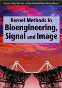 Kernel Methods in Bioengineering  Signal and Image Processing