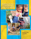 Exploring Science and Mathematics in a Child s World