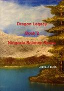 Dragon Legacy (Ningazia Balance Series)