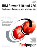 IBM Power 710 and 730  8231 E2B  Technical Overview and Introduction