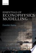 Essentials of Econophysics Modelling Book