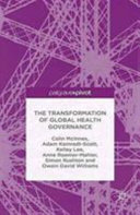 The Transformation Of Global Health Governance