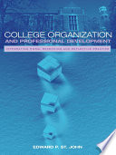 College Organization and Professional Development  : Integrating Moral Reasoning and Reflective Practice