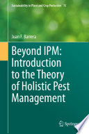 Beyond IPM  Introduction to the Theory of Holistic Pest Management