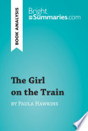 The Girl On The Train By Paula Hawkins Book Analysis