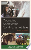Regulating Sport for the Non Human Athlete