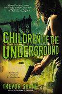 Pdf Children of the Underground Telecharger