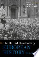The Oxford Handbook of European History  1914 1945