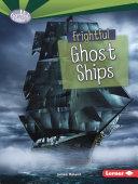 Frightful Ghost Ships