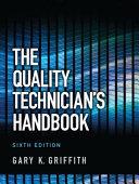 The Quality Technician's Handbook