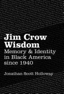 Jim Crow Wisdom ebook