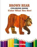 Brown Bear Coloring Book Book PDF