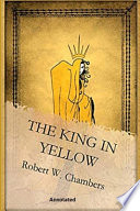 The King in Yellow Annotated