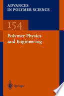 Polymer Physics and Engineering