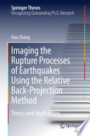 Imaging the Rupture Processes of Earthquakes Using the Relative Back Projection Method