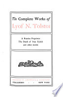 The Complete Works of Lyof N  Tolsto