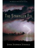 The Strangler Fig