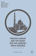 Tablighi Jamaat and the Quest for the London Mega Mosque