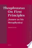 Theophrastus On First Principles