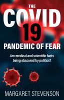 The COVID 19 Pandemic of Fear