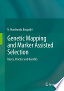 Genetic Mapping and Marker Assisted Selection