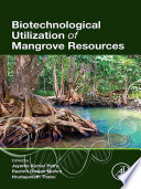 Biotechnological Utilization of Mangrove Resources