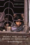 Pdf Women, War, and the Making of Bangladesh